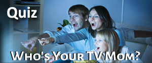 Who's Your TV Mom? 2016